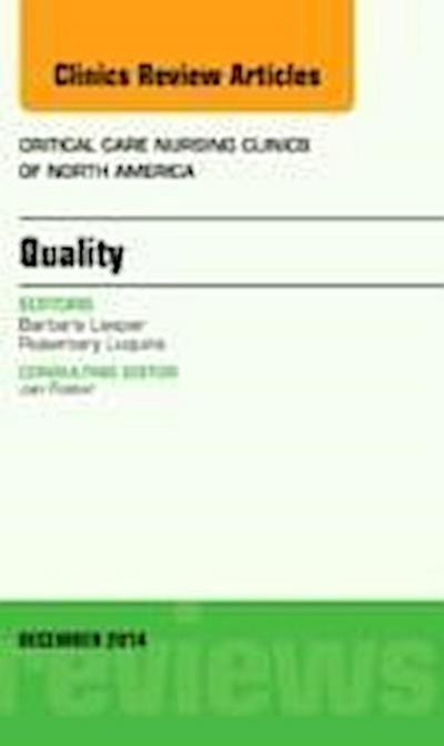 Quality, An Issue of Critical Nursing Clinics of North Ameri