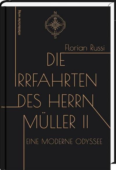 Die Irrfahrten des Herrn Müller II; Eine moderne Odyssee; Deutsch