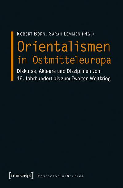 Orientalismen in Ostmitteleuropa