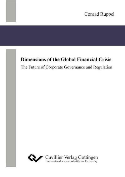 Dimensions of the Global Financial Crisis