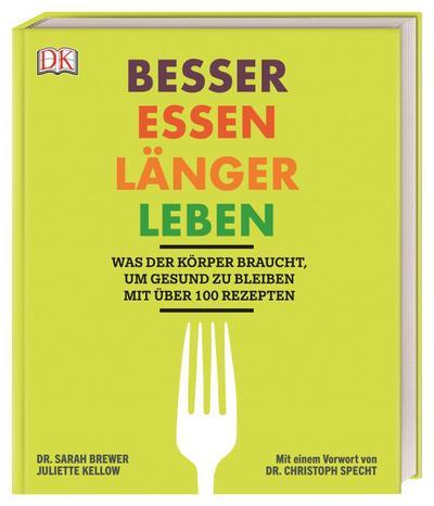 Besser essen, länger leben