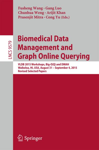 Biomedical Data Management and Graph Online Querying