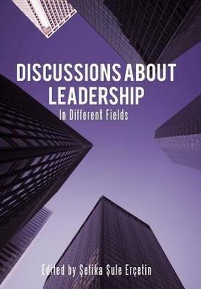 Discussions about Leadership: In Different Fields