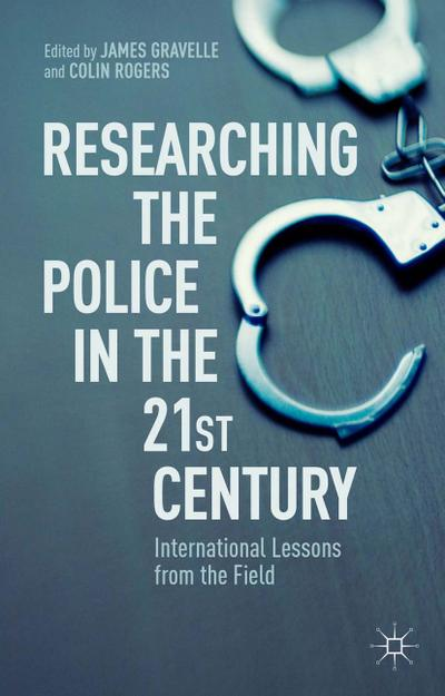 Researching the Police in the 21st Century