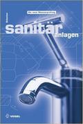 Sanitäranlagen (Sanitär - Heizung - Klima)
