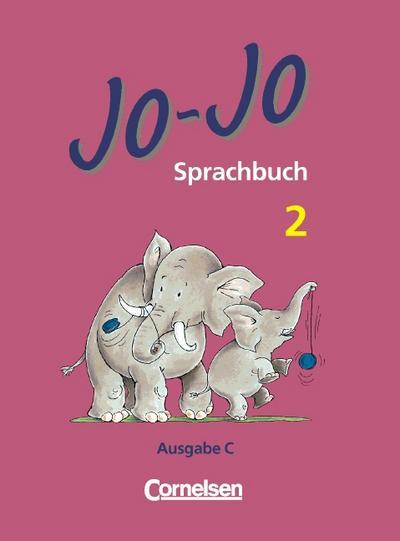 Jo-Jo Sprachbuch - Vergriffene Ausgabe C: Jo-Jo, Sprachbuch, Ausgabe C, neue Rechtschreibung, 2. Schuljahr