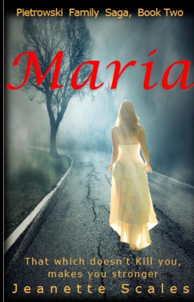 Maria (Pietrowski Family Saga, #2)