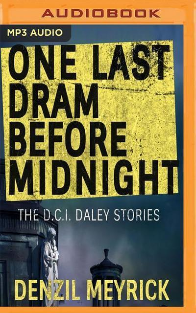 One Last DRAM Before Midnight: Short Story Collection