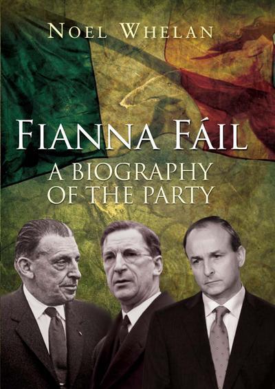 A History of Fianna Fáil