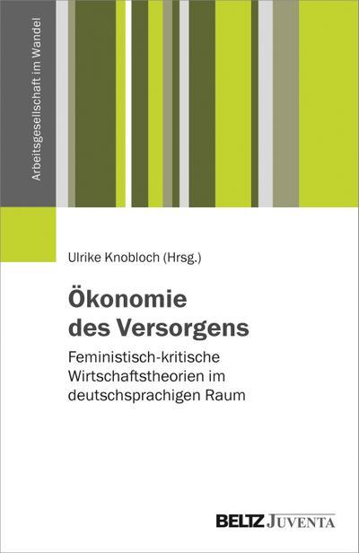 Ökonomie des Versorgens