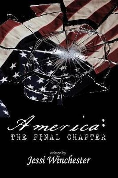America: The Final Chapter
