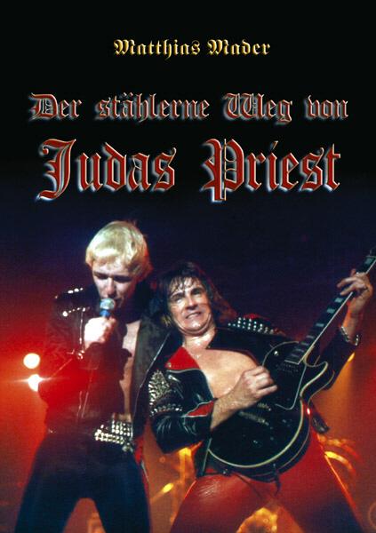 Der stählerne Weg von Judas Priest Matthias Mader