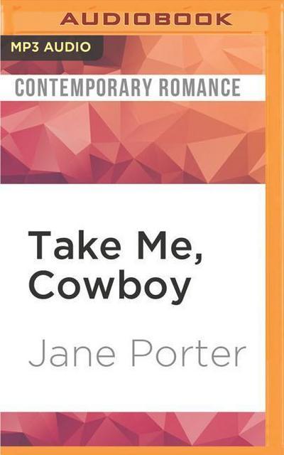 TAKE ME COWBOY               M