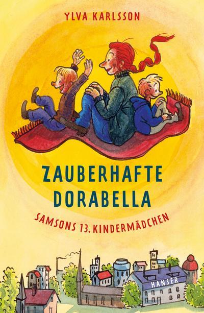 Zauberhafte Dorabella: Samsons 13. Kindermädchen