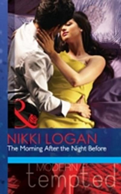 Morning After the Night Before (Mills & Boon Modern Tempted) (The Flat in Notting Hill, Book 1)