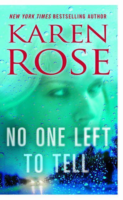 No One Left to Tell - Karen Rose -  9780451236166
