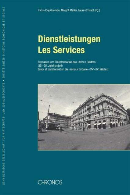 Dienstleistungen /Les Services | Hans J Gilomen |  9783034008662