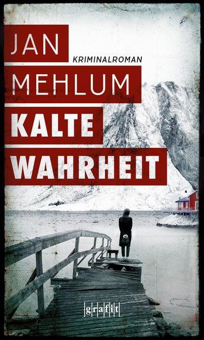 Kalte Wahrheit; Übers. v. Haefs, Gabriele/Brunstermann, Andreas; Deutsch
