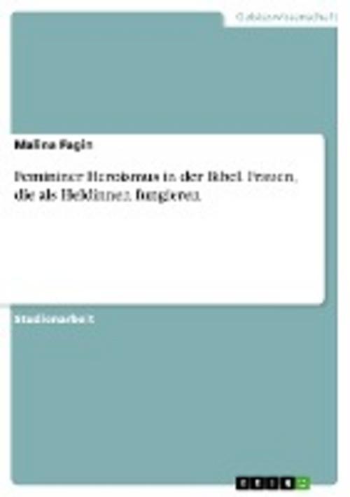 Femininer Heroismus in der Bibel. Frauen, die als Heldinnen fungieren, Mali ...