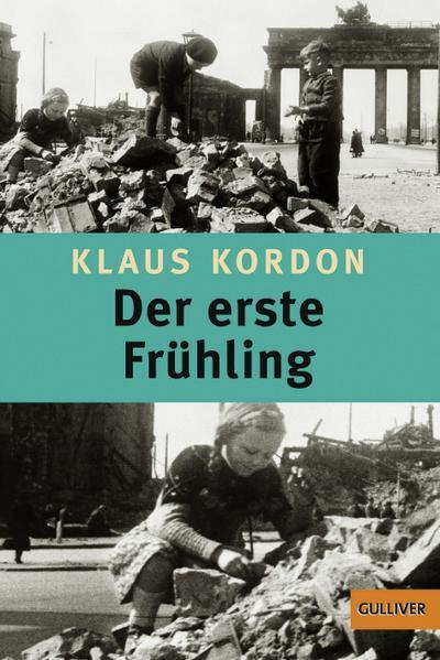 Der erste Frühling. Jugendroman