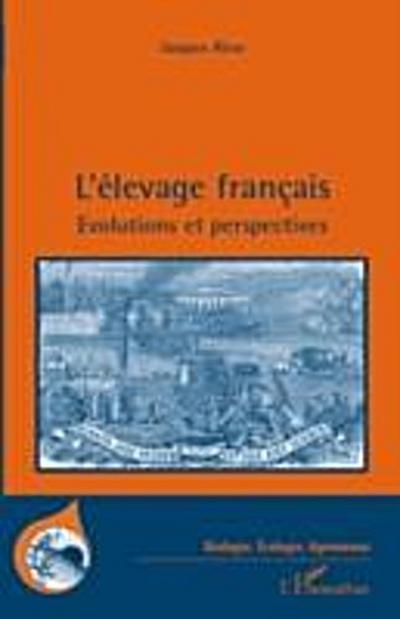 L'elevage francais - evolutions et perspectives