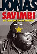Jonas Savimbi - No lado errado da História