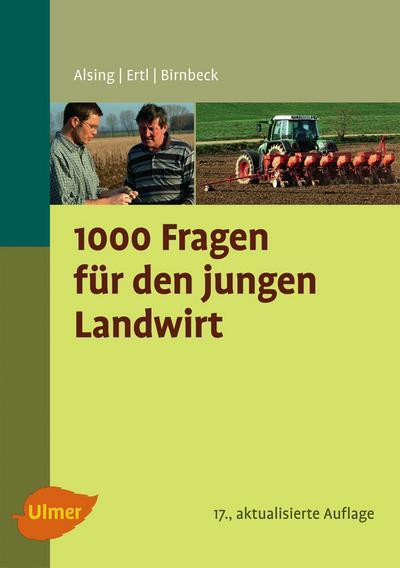 1000 Fragen für den jungen Landwirt