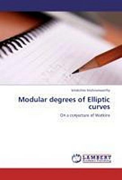 Modular degrees of Elliptic curves
