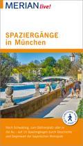 MERIAN live! Reiseführer Spaziergänge in München; Mit Extra-Karte zum Herausnehmen; MERIAN live; Deutsch