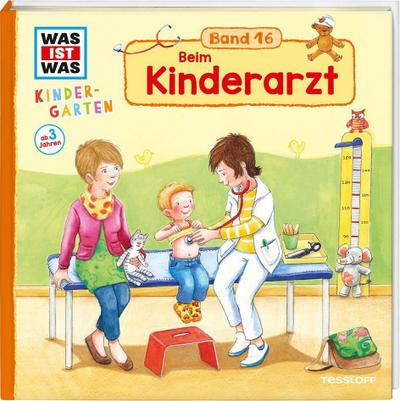 WAS IST WAS Kindergarten Band 16. Beim Kinderarzt