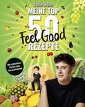 Meine Top 50 Feel Good Rezepte