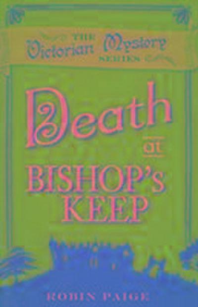 Death At Bishop's Keep