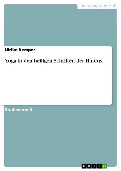 Yoga in den heiligen Schriften der Hindus