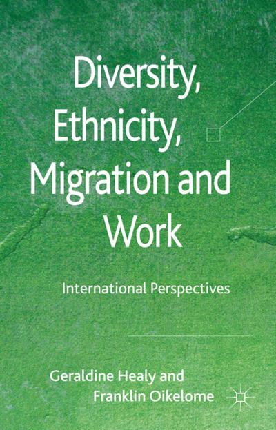 Diversity, Ethnicity, Migration and Work