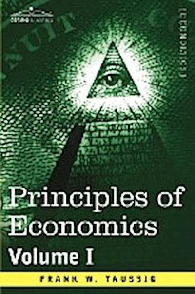 Principles of Economics, Volume 1