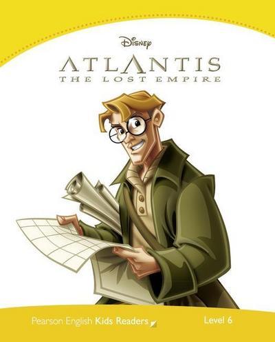 Penguin Kids Level 6. Atlantis: Lost Empire (Penguin Kids (Graded Readers))