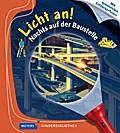 Nachts auf der Baustelle: Licht an! 19