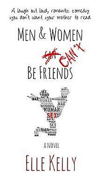 Men & Women Can't Be Friends