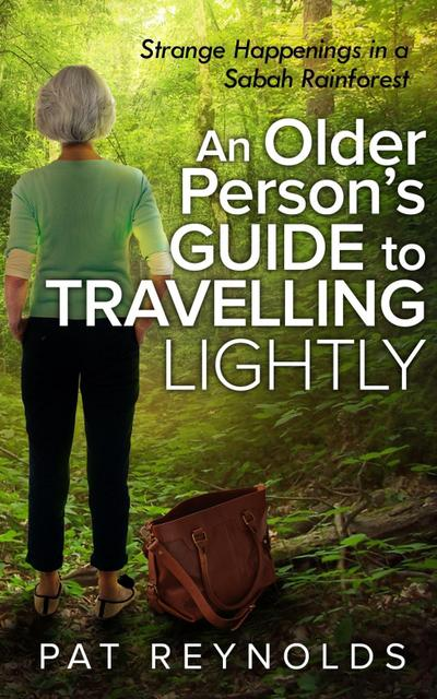 Older Person's Guide to Travelling Lightly