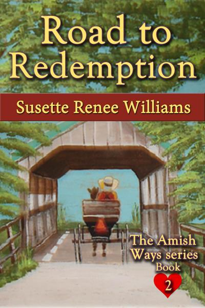 Road to Redemption (The Amish Ways, #2)