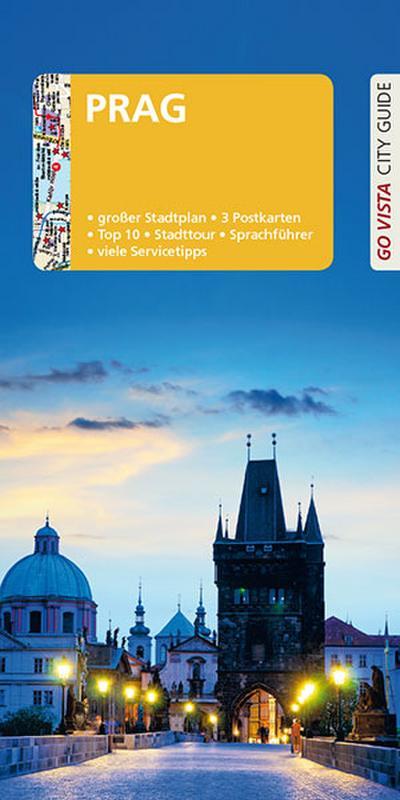 GO VISTA: Reiseführer Prag: Mit Faltkarte und 3 Postkarten (Go Vista City Guide)