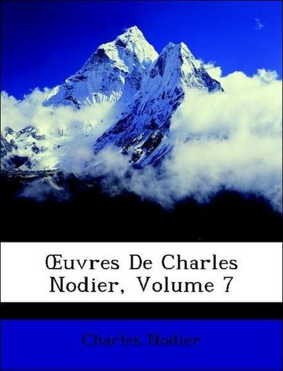 OEuvres De Charles Nodier, Volume 7