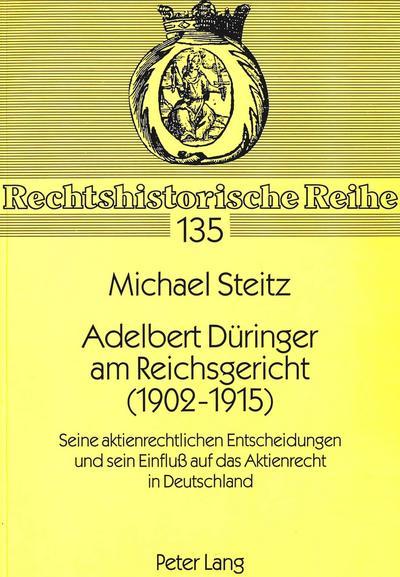 Adelbert Düringer am Reichsgericht (1902-1915)