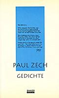 Ausgewählte Werke / Paul Zech - Gedichte
