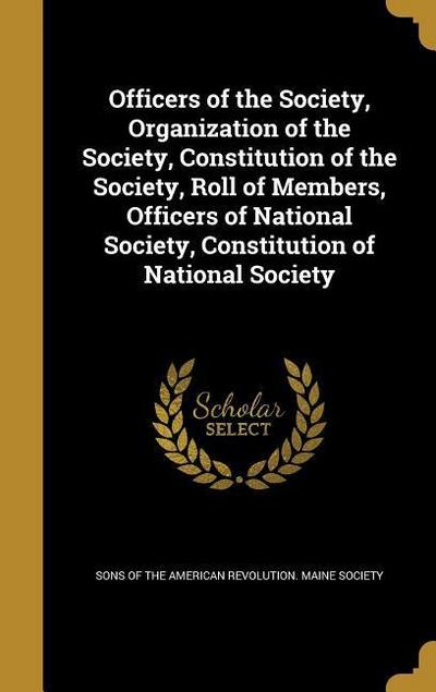 OFFICERS OF THE SOCIETY ORGN O