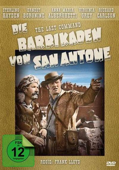 Die Barrikaden von San Antone (The Last Command)