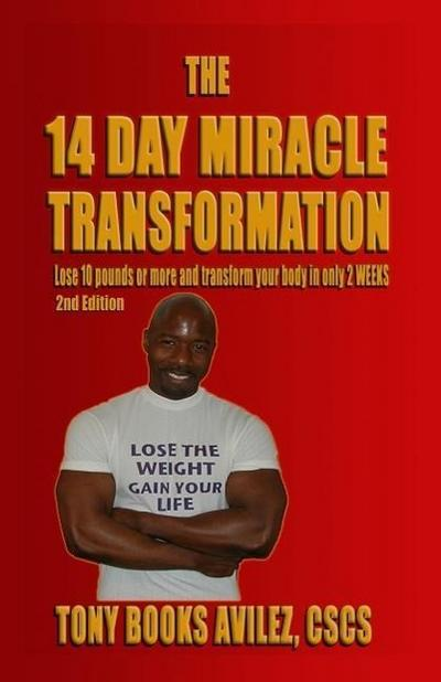 The 14 Day Miracle Transformation