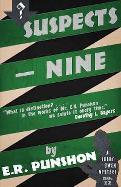 Suspects—Nine