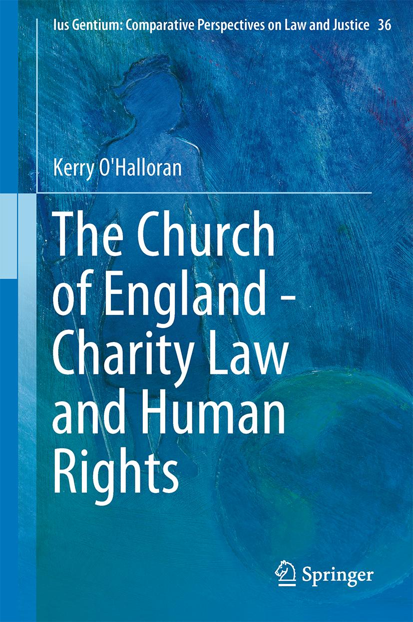 The Church of England - Charity Law and Human Rights Kerry O'Halloran