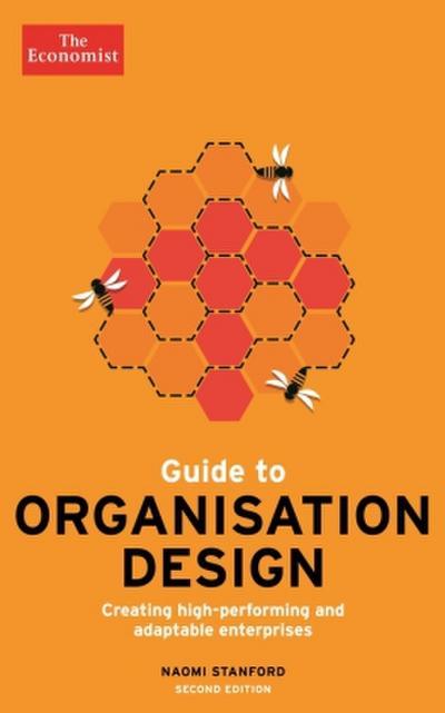 The Economist Guide to Organisation Design
